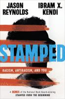 Imagen de portada para Stamped: racism, antiracism, and you a remix of the national book award-winning stamped from the beginning