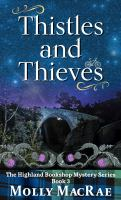 Cover image for Thistles and thieves