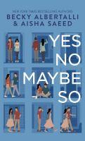 Imagen de portada para Yes no maybe so