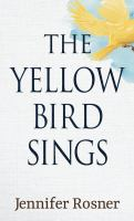 Cover image for The yellow bird sings