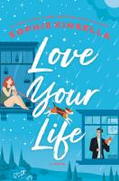 Cover image for Love your life