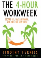 Cover image for The 4-hour work week escape 9-5, live anywhere, and join the new rich