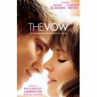 Cover image for The Vow the True Events that Inspired the Movie.