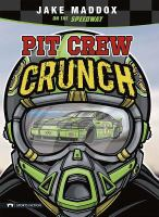 Cover image for Pit crew crunch