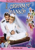 Cover image for I dream of Jeannie. The complete fifth and final season