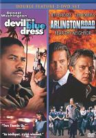 Cover image for Devil in a blue dress Arlington Road : fear thy neighbor.