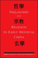 Cover image for Philosophy and religion in early medieval China