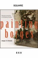 Cover image for Painting Borges philosophy interpreting art interpreting literature