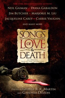 Cover image for Songs of love and death : all-original tales of star-crossed love