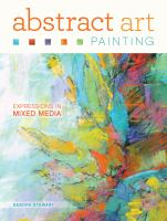 Cover image for Abstract art painting : expressions in mixed media