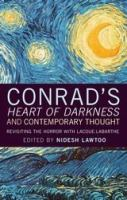 Cover image for Conrad's 'Heart of darkness' and contemporary thought revisiting the horror with Lacoue-Labarthe