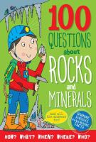 Cover image for 100 questions about rocks and minerals : and all the answers too!