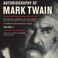 Cover image for Autobiography of Mark Twain. Volume 1
