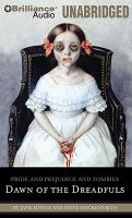 Cover image for Pride and prejudice and zombies. Dawn of the dreadfuls a prequel