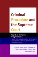 Cover image for Criminal procedure and the Supreme Court a guide to the major decisions on search and seizure, privacy, and individual rights