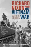 Cover image for Richard Nixon and the Vietnam War  the end of the American century