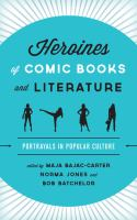 Cover image for Heroines of comic books and literature  portrayals in popular culture