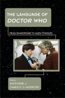 Cover image for The language of Doctor Who  from Shakespeare to alien tongues