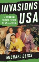 Cover image for Invasions USA  the essential science fiction films of the 1950s