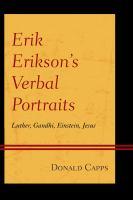 Cover image for Erik Erikson's verbal portraits  Luther, Gandhi, Einstein, Jesus