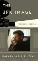 Cover image for The JFK image  profiles in docudrama