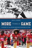 Imagen de portada para More than a game : a history of the African American experience in sport