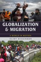 Cover image for Globalization and migration  a world in motion