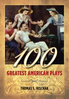 Cover image for 100 greatest American plays