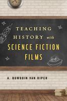 Imagen de portada para Teaching history with science fiction films