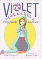 Cover image for Violet Mackerel's remarkable recovery