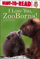 Cover image for I love you, ZooBorns!