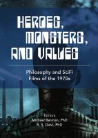 Cover image for Heroes, monsters and values science fiction films of the 1970s