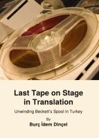 Cover image for Last tape on stage in translation unwinding Beckett's spool in Turkey