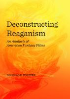 Cover image for Deconstructing Reaganism  an analysis of American fantasy films