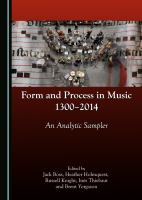 Cover image for Form and process in music, 1300-2014  an analytic sampler