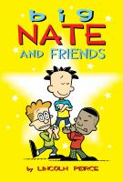 Cover image for Big Nate and friends