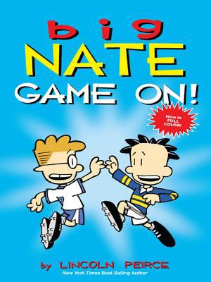 Cover image for Big Nate Game on!