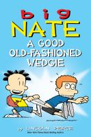 Cover image for Big Nate: a good old-fashioned wedgie
