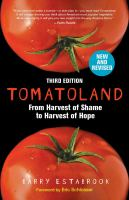 Cover image for Tomatoland : from harvest of shame to harvest of hope
