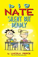 Cover image for Big Nate: silent but deadly