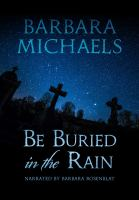 Cover image for Be buried in the rain