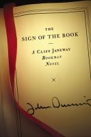 Cover image for The sign of the book a Cliff Janeway Bookman novel