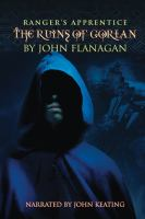 Cover image for The ruins of Gorlan Ranger's Apprentice Series, Book 1.
