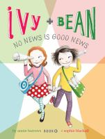 Cover image for Ivy and Bean. No news is good news
