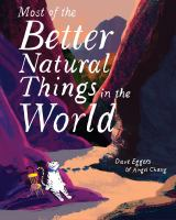Cover image for Most of the better natural things in the world