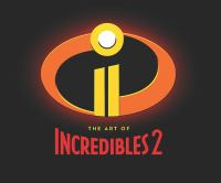 Cover image for The art of Incredibles 2
