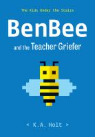 Cover image for Benbee and the teacher griefer / The Kids Under the Stairs
