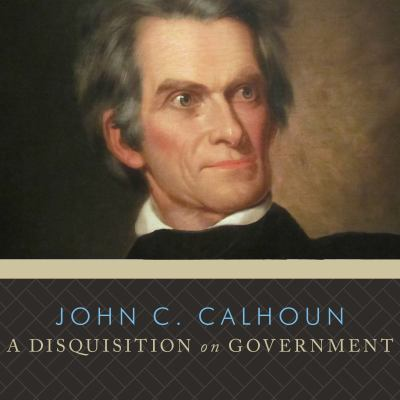 Cover image for A disquisition on government