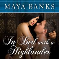 Cover image for In bed with a highlander Highlander Series, Book 1.