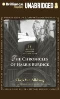 Cover image for The chronicles of Harris Burdick 14 amazing authors tell the tales